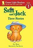 Moran, Alex: Sam And Jack: Three Stories (Turtleback School & Library Binding Edition) (Green Light Reader - Level 1)