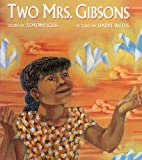 Igus, Toyomi: Two Mrs. Gibsons (Turtleback School & Library Binding Edition)