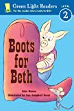 Moran, Alex: Boots For Beth (Turtleback School & Library Binding Edition) (Green Light Reader - Level 2)