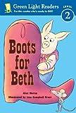 Moran, Alex: Boots For Beth (Turtleback School & Library Binding Edition) (Green Light Reader - Level 2)
