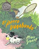 Marc Simont: El Perro Vagabundo (the Stray Dog) (Spanish Edition)