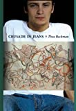 Beckman, Thea: Crusade in Jeans (Turtleback School & Library Binding Edition)