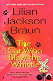 Braun, Lilian Jackson: The Cat Who Blew The Whistle (Turtleback School & Library Binding Edition) (Cat Who... (Pb))