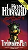Hubbard, L. Ron: The Invaders Plan (Turtleback School & Library Binding Edition) (Mission Earth)