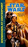 Allen, Roger MacBride: Showdown at Centerpoint (Star Wars: The Corellian Trilogy (Prebound))
