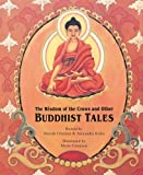 Chodzin, Sherab: The Wisdom of the Crows and Other Buddhist Tales (Turtleback School & Library Binding Edition)