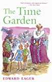 Eager, Edward: The Time Garden (Turtleback School & Library Binding Edition) (Edward Eager's Tales of Magic)