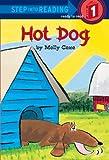 Coxe, Molly: Hot Dog (Turtleback School & Library Binding Edition)