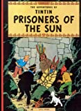 Herge: Tintin Prisoners Of Sun