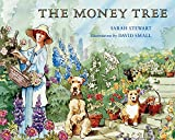 Stewart, Sarah: The Money Tree (Turtleback School & Library Binding Edition)
