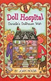 Holub, Joan: Danielle's Dollhouse Wish (Doll Hospital)
