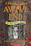 Ardagh, Philip: A House Called Awful End