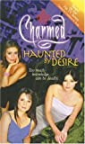 Dokey, Cameron: Haunted by Desire (Charmed (Pb))