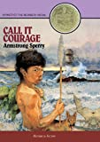 Sperry, Armstrong: Call It Courage (Turtleback School & Library Binding Edition)