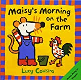 Cousins, Lucy: Maisy's Morning On The Farm (Turtleback School & Library Binding Edition) (Maisy Books (Prebound))