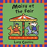 Cousins, Lucy: Maisy At The Fair (Turtleback School & Library Binding Edition) (Maisy Books (Prebound))