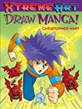 Hart, Christopher: Draw Manga!