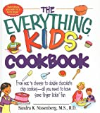 Nissenberg, Sandra K.: Everything Kid's Cookbook From Mac'n Cheese To Double Chocolate Chip Cooki