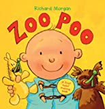 Morgan, Richard: Zoo Poo: A First Toilet Training Book (Turtleback School & Library Binding Edition)
