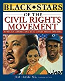Haskins, Jim: Black Stars Of The Civil Rights Movement (Turtleback School & Library Binding Edition)