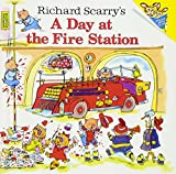 Scarry, Richard: Richard Scarry's A Day At The Fire Station (Turtleback School & Library Binding Edition)