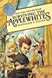 Tolan, Stephanie S.: Surviving The Applewhites (Turtleback School & Library Binding Edition)