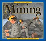 Drake, Jane: Mining (America at Work (Sagebrush))
