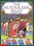 Vagin, Vladimir Vasilevich: Nutcracker Ballet (Turtleback School & Library Binding Edition)