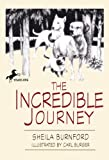 Burnford, Sheila: The Incredible Journey (Turtleback School & Library Binding Edition)