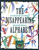 Wilbur, Richard: The Disappearing Alphabet (Turtleback School & Library Binding Edition)