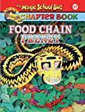 Capeci, Anne: Food Chain Frenzy (Turtleback School & Library Binding Edition) (Magic School Bus Science Chapter Books (Pb))