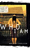 Carlson, Melody: Who I Am (Diary of a Teenage Girl: Caitlin, Book 3)