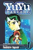 Togashi, Yoshihiro: YuYu Hakusho 01 (Turtleback School & Library Binding Edition) (Yuyu Hakusho (Prebound))