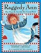 How Raggedy Ann Got Her Candy (Turtleback…