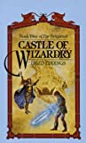 Eddings, David: Castle Of Wizardry (Turtleback School & Library Binding Edition) (Belgariad (Pb))