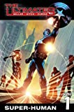 Millar, Mark: Super-Human (Ultimates (Prebound))