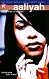 Farley, Christopher John: Aaliyah