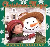 Garland, Michael: Christmas Magic (Turtleback School & Library Binding Edition)
