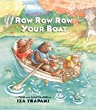 Trapani, Iza: Row, Row, Row Your Boat (Turtleback School & Library Binding Edition)