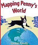 Leedy, Loreen: Mapping Penny's World (Turtleback School & Library Binding Edition)
