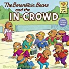 The Berenstain Bears And The In-Crowd…