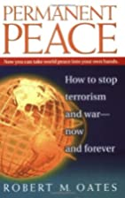 Permanent Peace: How to Stop Terrorism and…
