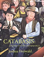 Catabasis: Journey to the Underworld by…