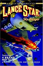 LANCE STAR - SKY RANGER by Ron Fortier