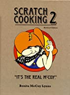 Scratch Cooking 2: It's the Real McCoy by…