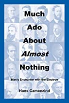 Much Ado About Almost Nothing: Man's…