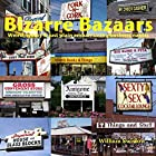 Bizarre Bazaars by William Swislow