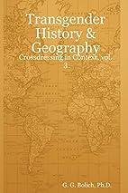 Transgender History & Geography:…