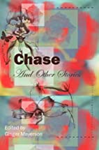 Chase and Other Stories by Wapshott Press