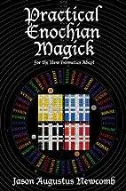 Practical Enochian Magick by Jason Augustus…